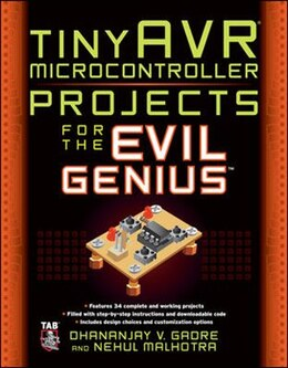 Book tinyAVR Microcontroller Projects for the Evil Genius by Dhananjay Gadre