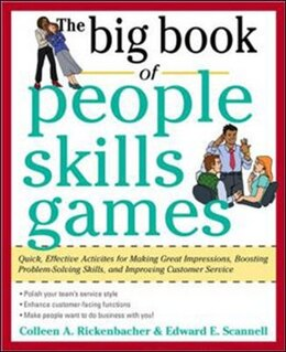 Book The Big Book of People Skills Games: Quick, Effective Activities for Making Great Impressions… by Edward Scannell