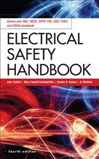 Book Electrical Safety Handbook, 4th Edition by John Cadick