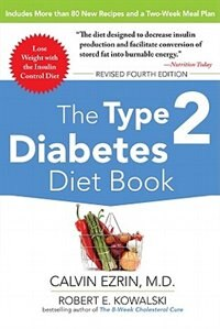 Book The Type 2 Diabetes Diet Book, Fourth Edition by Calvin Ezrin