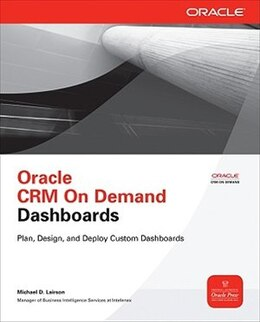 Book Oracle CRM On Demand Dashboards by Michael D. Lairson