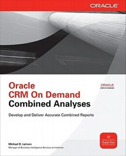 Book Oracle CRM On Demand Combined Analyses by Michael D. Lairson