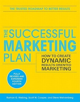 Book The Successful Marketing Plan: How to Create Dynamic, Results Oriented Marketing, 4th Edition: How… by Roman Hiebing