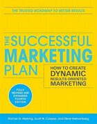 The Successful Marketing Plan: How to Create Dynamic, Results Oriented Marketing, 4th Edition: How…