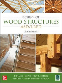 Book Design Of Wood Structures-asd/lrfd by Donald Breyer