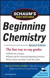 Book Schaum's Easy Outline of Beginning Chemistry, Second Edition by David Goldberg
