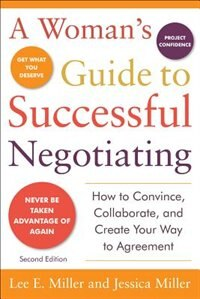 A Woman's Guide to Successful Negotiating, Second Edition