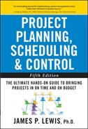Book Project Planning, Scheduling, and Control: The Ultimate Hands-On Guide to Bringing Projects in On… by James Lewis