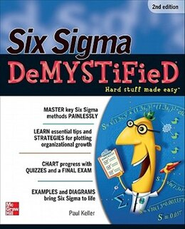 Book Six Sigma Demystified, Second Edition by Paul Keller