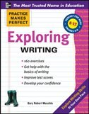 Book Practice Makes Perfect Exploring Writing by Gary Muschla