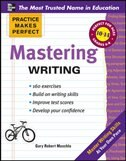 Book Practice Makes Perfect Mastering Writing by Gary Muschla