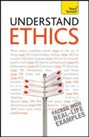 Understand Ethics: A Teach Yourself Guide: A Teach Yourself Guide