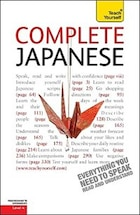 Complete Japanese: A Teach Yourself Guide: A Teach Yourself Guide