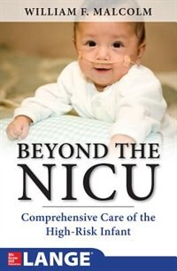 Book Beyond the NICU: Comprehensive Care of the High-Risk Infant by William Malcolm