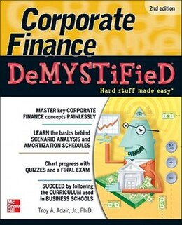 Book Corporate Finance Demystified 2/E by Troy Adair