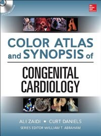 Book Color Atlas and Synopsis of Adult Congenital Heart Disease by Curt Daniels