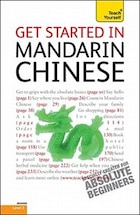 Get Started in Mandarin Chinese with Two Audio CDs: A Teach Yourself Guide: A Teach Yourself Guide