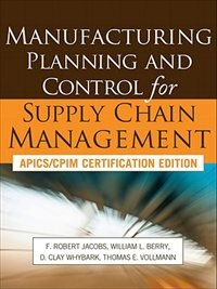 Book Manufacturing Planning and Control for Supply Chain Management by F. Robert Jacobs