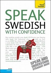 Book Speak Swedish with Confidence with Three Audio CDs: A Teach Yourself Guide: A Teach Yourself Guide by Regina Harkin