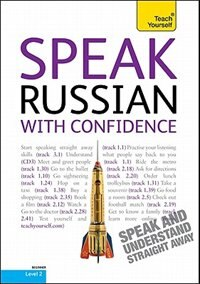 Book Speak Russian with Confidence with Three Audio CDs: A Teach Yourself Guide: A Teach Yourself Guide by Rachel Farmer