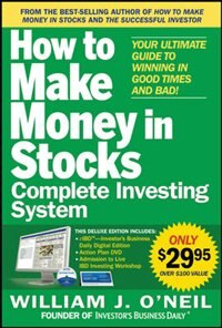 Book The How to Make Money in Stocks Complete Investing System: Your Ultimate Guide to Winning in Good… by William O'Neil