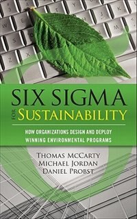 Book Six Sigma for Sustainability by Tom Mccarty