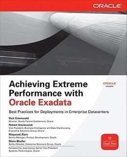 Book Achieving Extreme Performance with Oracle Exadata by Rick Greenwald