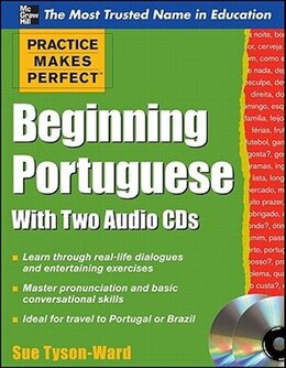 Book Practice Makes Perfect Beginning Portuguese with Two Audio CDs by Sue Tyson-Ward