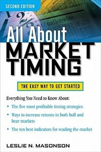 Book All About Market Timing, Second Edition by Leslie Masonson