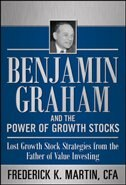 Book Benjamin Graham and the Power of Growth Stocks:  Lost Growth Stock Strategies from the Father of… by CFA, Frederick K. Martin