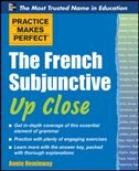 Book Practice Makes Perfect The French Subjunctive Up Close by Annie Heminway