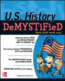Book U.S. History DeMYSTiFieD by Stephanie Muntone