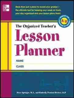 The Organized Teacher's Lesson Planner by Steve Springer