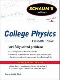 Schaum's Outline of College Physics, 11th Edition