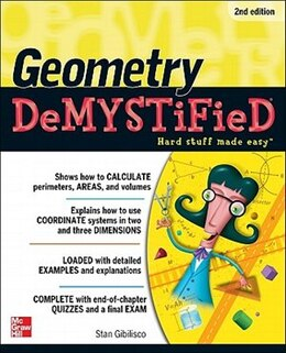 Book Geometry DeMYSTiFieD, 2nd Edition by Stan Gibilisco