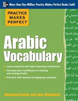 Book Practice Makes Perfect Arabic Vocabulary: With 145 Exercises by Mahmoud Gaafar