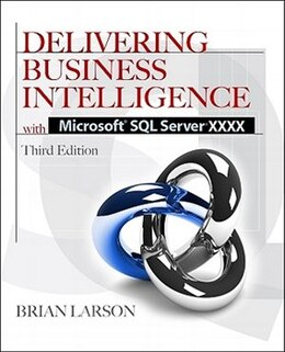 Book Delivering Business Intelligence with Microsoft SQL Server 2012 3/E by Brian Larson