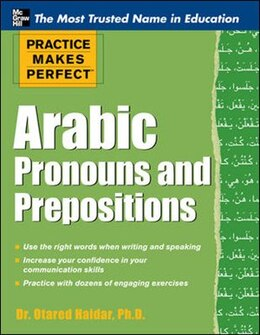 Book Practice Makes Perfect Arabic Pronouns and Prepositions by Otared Haidar