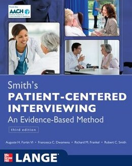 Book Smith's Patient Centered Interviewing: An Evidence-Based Method, Third Edition by Auguste H. Fortin