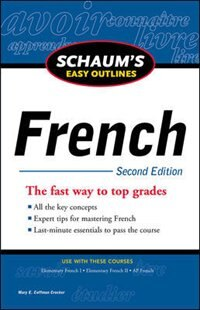 Schaum's Easy Outline of French, Second Edition