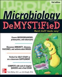 Microbiology DeMYSTiFieD, 2nd Edition