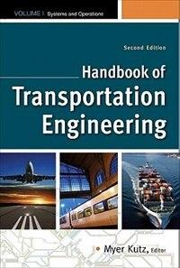 Book Handbook of Transportation Engineering Volume I & Volume II, Second Edition by Myer Kutz