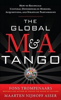 Book The Global M&A Tango:  How to Reconcile Cultural Differences in Mergers, Acquisitions, and… by Fons Trompenaars