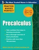 Practice Makes Perfect Precalculus by William D. Clark