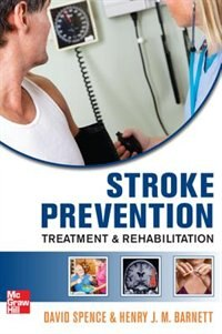 Book Stroke Prevention, Treatment, and Rehabilitation by David Spence