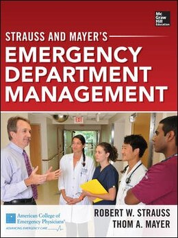 Book Strauss and Mayer's Emergency Department Management by Robert W. Strauss