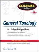 Book Schaums Outline of General Topology by Seymour Lipschutz