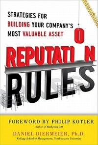 Book Reputation Rules: Strategies for Building Your Company's Most valuable Asset: Strategies for… by Daniel Diermeier
