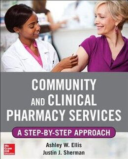 Book Community and Clinical Pharmacy Services: A step by step approach. by Ashley W. Ells