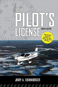 Book Your Pilot's License, Eighth Edition by Jerry Eichenberger